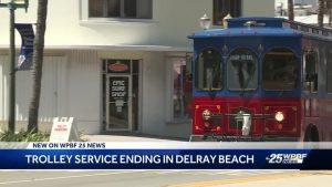 Trolley service ending in Delray Beach