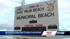 Palm Beach beaches closed due to health advisory