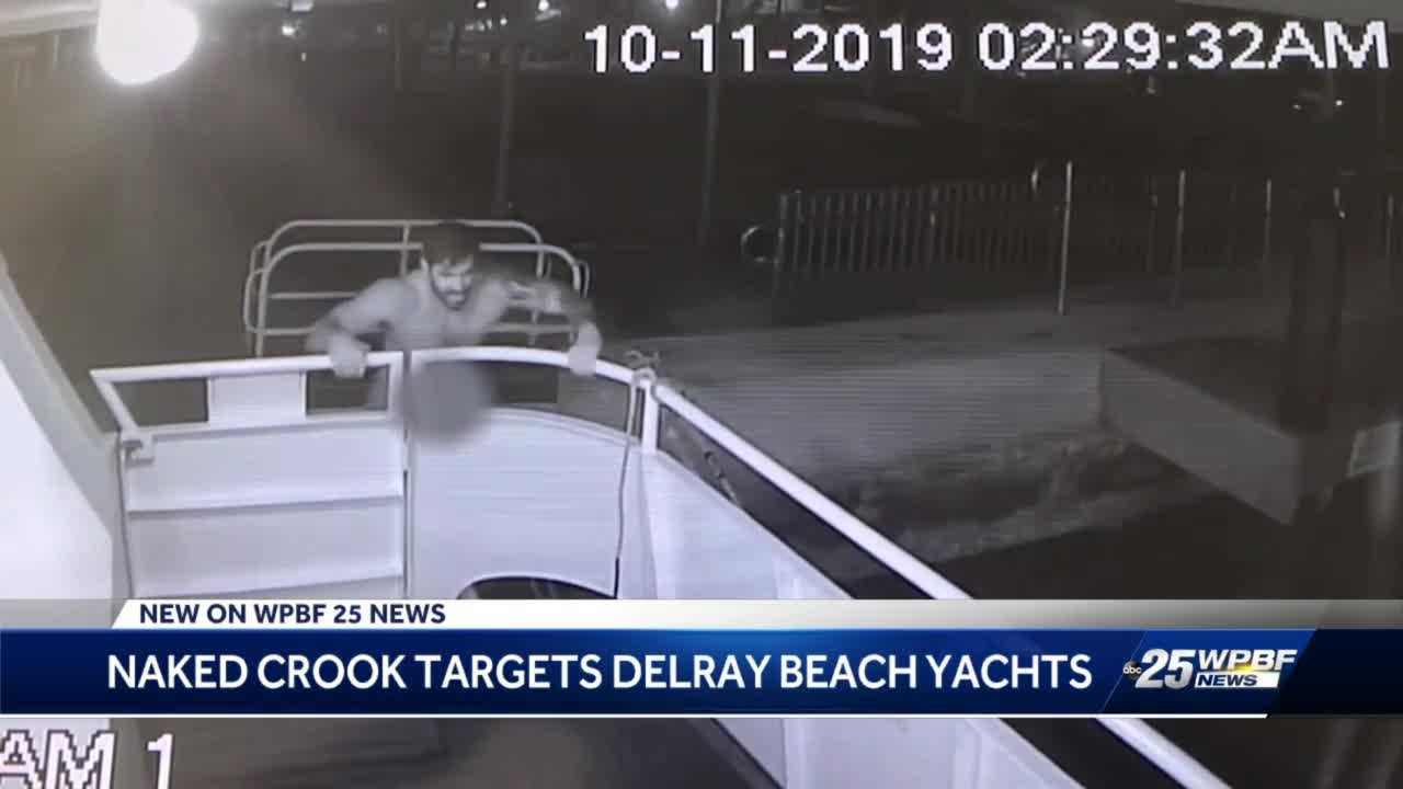 Naked crook targets yachts in Delray Beach