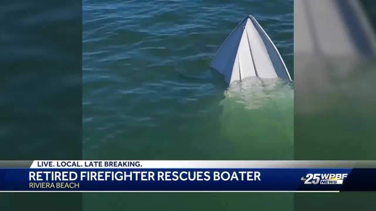 Retired firefighter helps rescue boater in Riviera Beach