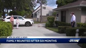 Family reunited in Boca Raton after six months