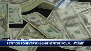 Petition to reverse $300 benefit removal